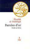 Shaykh Abd al-Azîz Al-Dabbagh - Paroles d'or - Kitâb al-Ibrîz.
