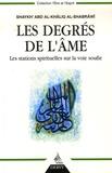Shaykh' Abd Al-Khâliq Al-Shabrâwî - Les Degrés de l'âme - Les stations spirituelles sur la voie soufie.
