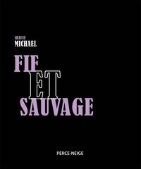 Shayne Michael - Fif et sauvage.