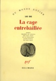 She Lao - La Cage entrebâillée.