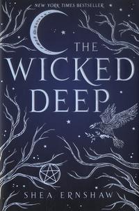 Shea Ernshaw - The Wicked Deep.