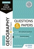 Sheena Williamson - Essential SQA Exam Practice: Higher Geography Questions and Papers.