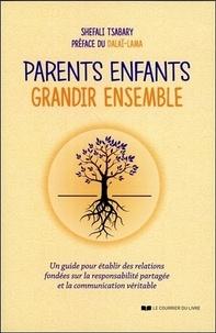 Shefali Tsabary - Parents, enfants : grandir ensemble.