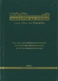 Sheikh Abbas Al-Qommî - Mafatîh al-Jinân : Les clés du Paradis.