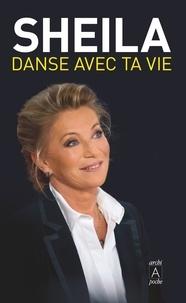 Sheila - Danse avec ta vie.
