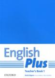 Sheila Dignen et Emma Watkins - English Plus - Teacher's book 1.