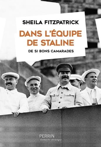 Dans l'équipe de Staline - Sheila Fitzpatrick - Format ePub - 9782262075651 - 17,99 €