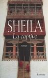 Sheila - La captive.