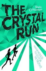 Sheila O'Flanagan - The Crystal Run - Book 1.