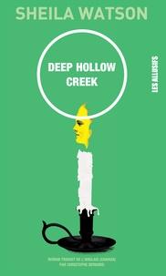 Sheila Watson - Deep Hollow Creek.