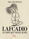 Shel Silverstein - Lafcadio, le lion qui visait juste.