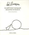 Shel Silverstein - Le petit bout manquant rencontre le Grand O.