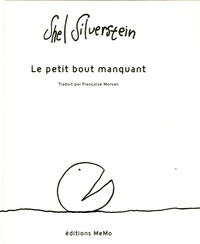 Shel Silverstein - Le petit bout manquant.