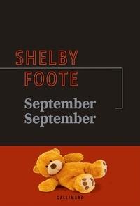 Shelby Foote - September September.