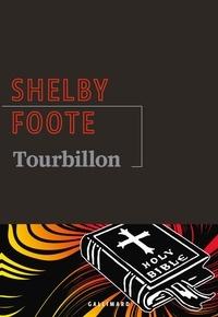 Shelby Foote - Tourbillon.