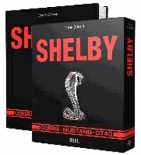 Shelby - Cobra, Mustang, GT 40.
