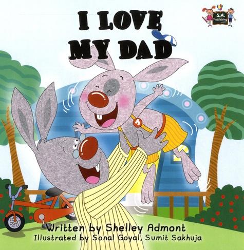 Shelley Admont et Sonal Goyal - I Love My Dad.