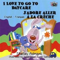 Shelley Admont - J'adore aller à la crèche.