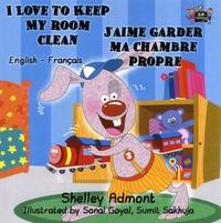 Shelley Admont - J'aime garder ma chambre propre.