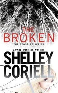 Shelley Coriell - The Broken.