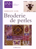 Shelley Cox - Broderie de perles.