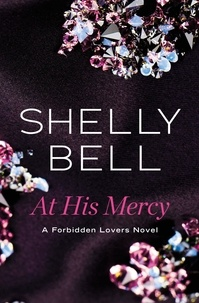 Shelly Bell - At His Mercy.