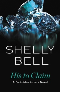Shelly Bell - His to Claim.