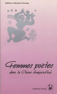 Shen Dali - Femmes poètes dans la Chine d'aujourd'hui.