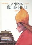 Shen Nianhua et Ze Zhao - Le sixième Dalaï Lama Tome 3 : .