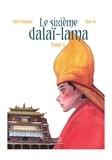 Shen Nianhua et Zhao Ze - Le sixième dalaï-lama - Tome 3.