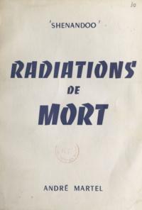 Shenandoo - Radiations de mort.