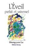 Sheng-yen Lu - L'eveil parfait et universel - L'esprit intelligent de la vie.