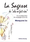 """Sheng-yen Lu - La sagesse du """"cela ne fait rien"""" - Un excellent livre de compagne de la vie."""