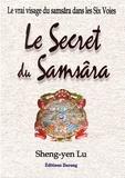 Sheng-yen Lu - Le secret du samsâra - Le vrai visage du samsâra dans les Six Voies.