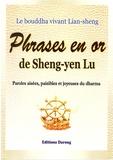Sheng-yen Lu - Phrases en or de Sheng-Yen Lu - Paroles aisées, paisibles et joyeuses du dharma.