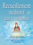 Sheng-yen Lu - Recueillement méditatif dans la méditation - Procédés secrets destinés à faire entrer dans le samâdhi.