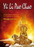 Sheng-yen Lu - Yü Li Pao Chao - Transcription précieuse de l'expérience de Jade.