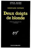 Shepard Rifkin - Deux doigts de blonde.