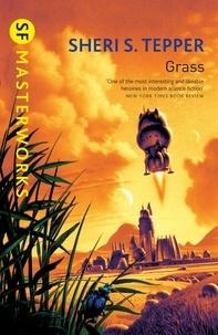 Sheri S. Tepper - Grass.