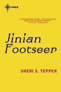 Sheri S. Tepper - Jinian Footseer.