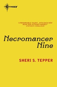 Sheri S. Tepper - Necromancer Nine.