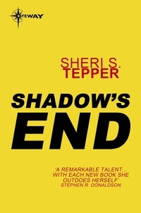 Sheri S. Tepper - Shadow's End.