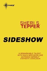 Sheri S. Tepper - Sideshow.