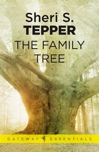 Sheri S. Tepper - The Family Tree.