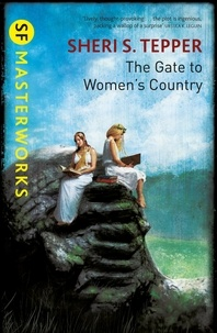 Sheri S. Tepper - The Gate to Women's Country.