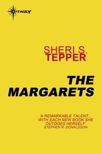 Sheri S. Tepper - The Margarets.