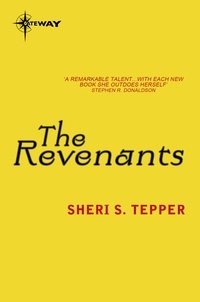 Sheri S. Tepper - The Revenants.