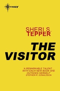 Sheri S. Tepper - The Visitor.