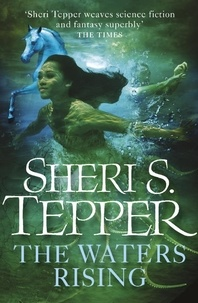 Sheri S. Tepper - The Waters Rising.