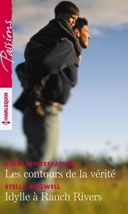 Sheri Whitefeather et Stella Bagwell - Les contours de la vérité - Idylle à Ranch Rivers.